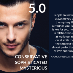 5.0 CONSERVATIVE SOPHISTICATED MYSTERIOUS